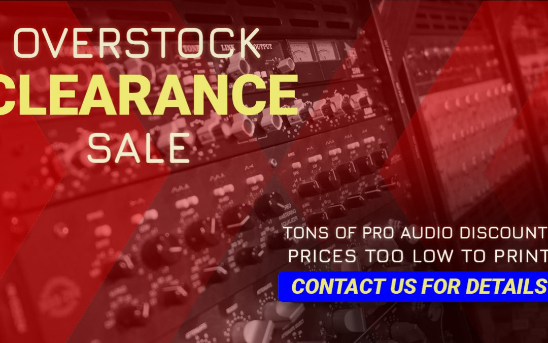 Pro Audio Overstock Sale