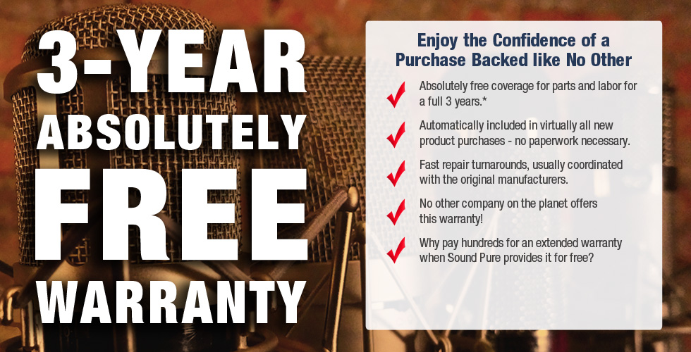Sound Pure's Free Three-Year Warranty!